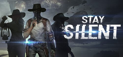 Now Available on Steam - Stay Silent